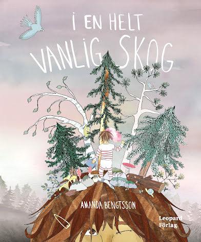 Barnbok: I en helt vanlig skog