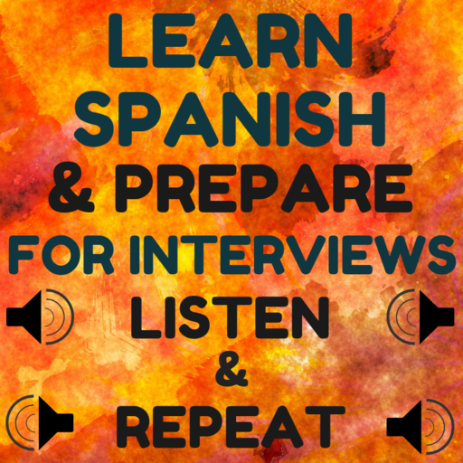 Learn Spanish by Preparing for Spanish Interviews Icon