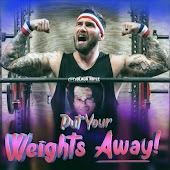 Put Your Weights Away!