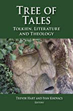TREE OF TALES TOLKIEN, LITTERATURE AND THEOLOGY