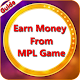 Guide to Earn money From MPL - Cricket & Game APK