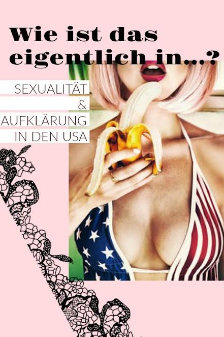 Sexualität und Aufklärung in den USA