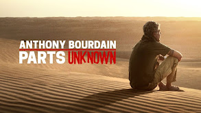 Anthony Bourdain: Parts Unknown thumbnail