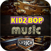 Kidz Bop Music Lyrics v1