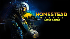 Homestead Rescue: Raney Ranch thumbnail