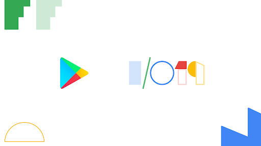 I/O 2019: New features to help you develop, release, and grow your business on Google Play