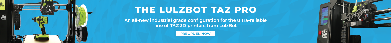 Announcing the LulzBot TAZ Pro