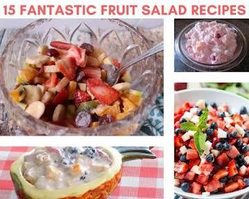 15 Fantastic Fruit Salad Recipes
