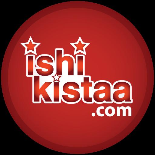 ISHI KISTAA