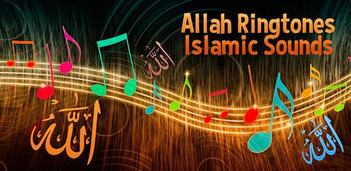 Allah Ringtones Islamic Sounds - Apps on Google Play