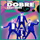 Dobre Brothers song & lyrics Apk