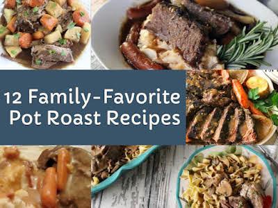 12 Family-Favorite Pot Roast Recipes