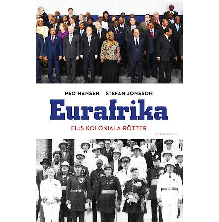 Eurafrika - Eu:s Koloniala rötter E-bok