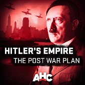 Hitler's Empire: The Post War Plan