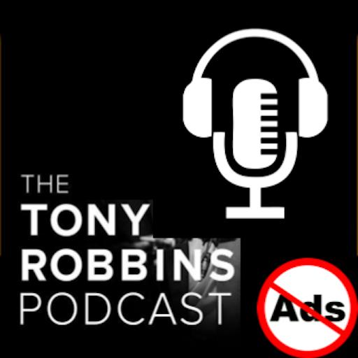 Tony Robins Podcast - No Ads