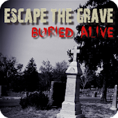 Escape The Grave: Buried Alive