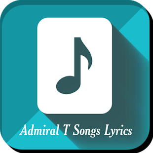 Admiral T Songs Lyrics - náhled