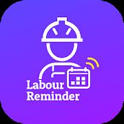Labour Reminder