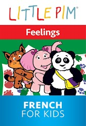 Little Pim: Feelings - French for Kids