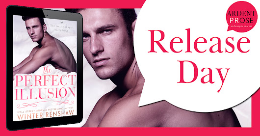 Release Day Blitz: The Perfect Illusion by Winter Renshaw