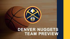 Denver Nuggets Team Preview thumbnail