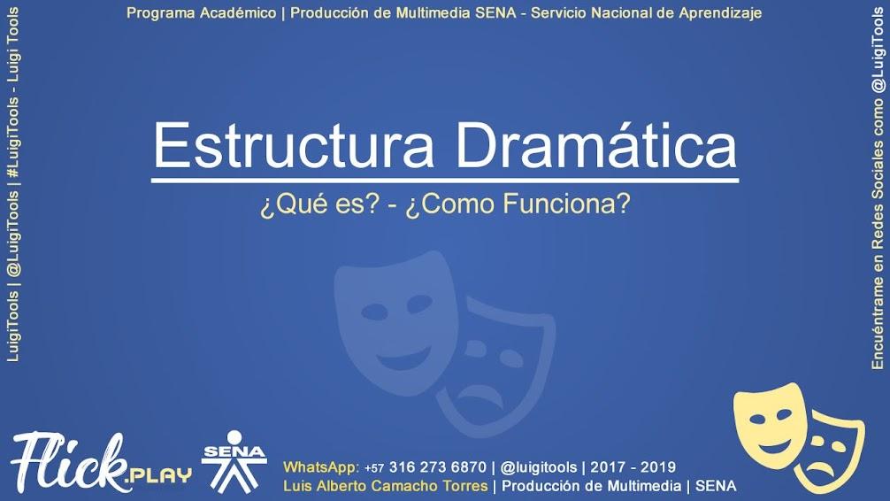 Evidencia 4: Estructura Dramática Aplicada en el Proyecto Multimedia | Producción de Multimedia - SENA Servicio Nacional de Aprendizaje | Luigi Tools @LuigiTools #LuigiTools