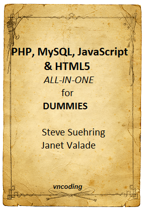 PHP MySQL Javascript And HTML5 All-In-One For Dummies