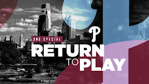 SNC Special: Phillies Return to Play thumbnail