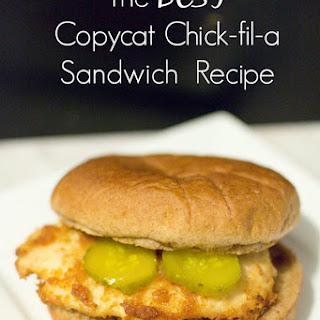 Copycat Chick-Fil-A Chicken Sandwich.