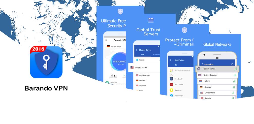 Barando VPN - Super Fast Proxy, Secure Hotspot VPN 2 6 1 Apk