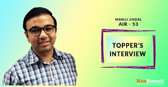 Topper's Interview - Manuj Jindal (AIR 53)