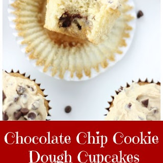 Chocolate Chip Cookie Cupcakes with Cookie Dough Frosting.