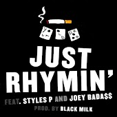 Just Rhymin' (feat. Styles P & Joey Bada$$)