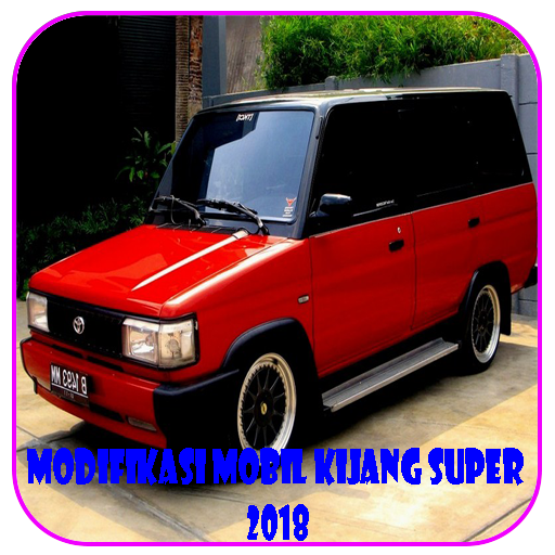 Kijang Super 2018 Car Modification Apps On Google Play