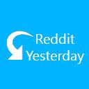 Reddit Yesterday