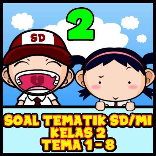 Soal Tematik Kelas 2 SD / MI Tema 1 - 8 (game)