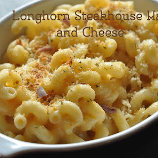 Longhorn Steakhouse Mac and Cheese.