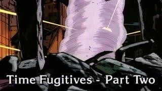 Time Fugitives Part 2