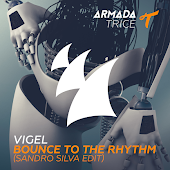 Bounce To The Rhythm (Sandro Silva Edit)