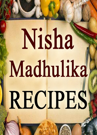Nisha madhulika recipe in hindi videos cooking app apk 10 nisha madhulika recipe in hindi videos cooking app ccuart Image collections
