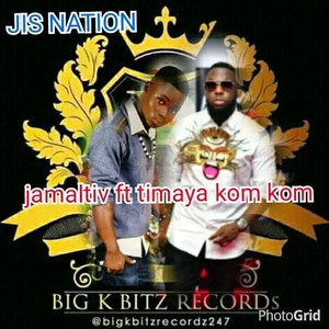 Jamaltiv ft Timaya Kom Kom rixm Upload Your Music Free