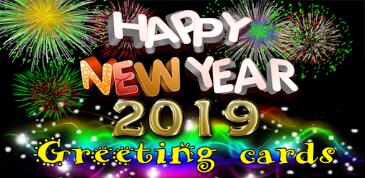 Happy New Year Greetings 2019 Apps On Google Play