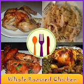 Whole Roasted Chicken Recipes