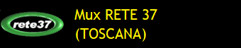 MUX RETE 37 (TOSCANA)