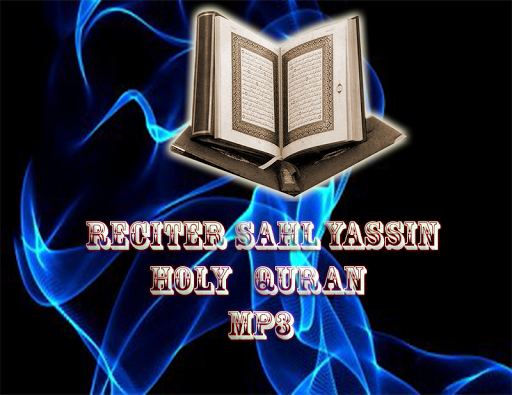 Sahl Yasin Holy Coran MP3