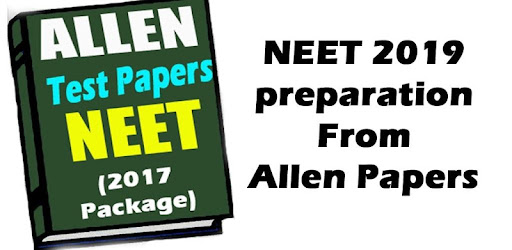 Allen NEET Test Papers 2017 (Full Set) - Apps on Google Play