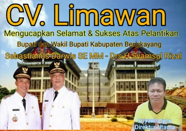 CV Limawan Mengucapkan Selamat dan Sukses Atas Pelantikan Bupati dan Wakil Bupati Bengkayan