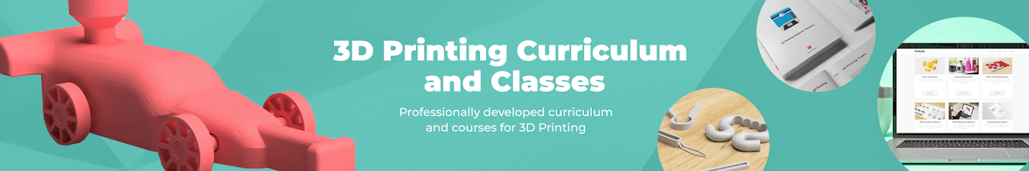 3D Printing Curriculum & Classes