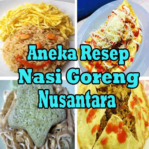 Resep Nasi Goreng Nusantara