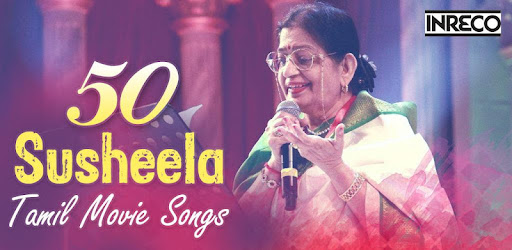 50 Susheela Tamil Movie Songs - Apps on Google Play